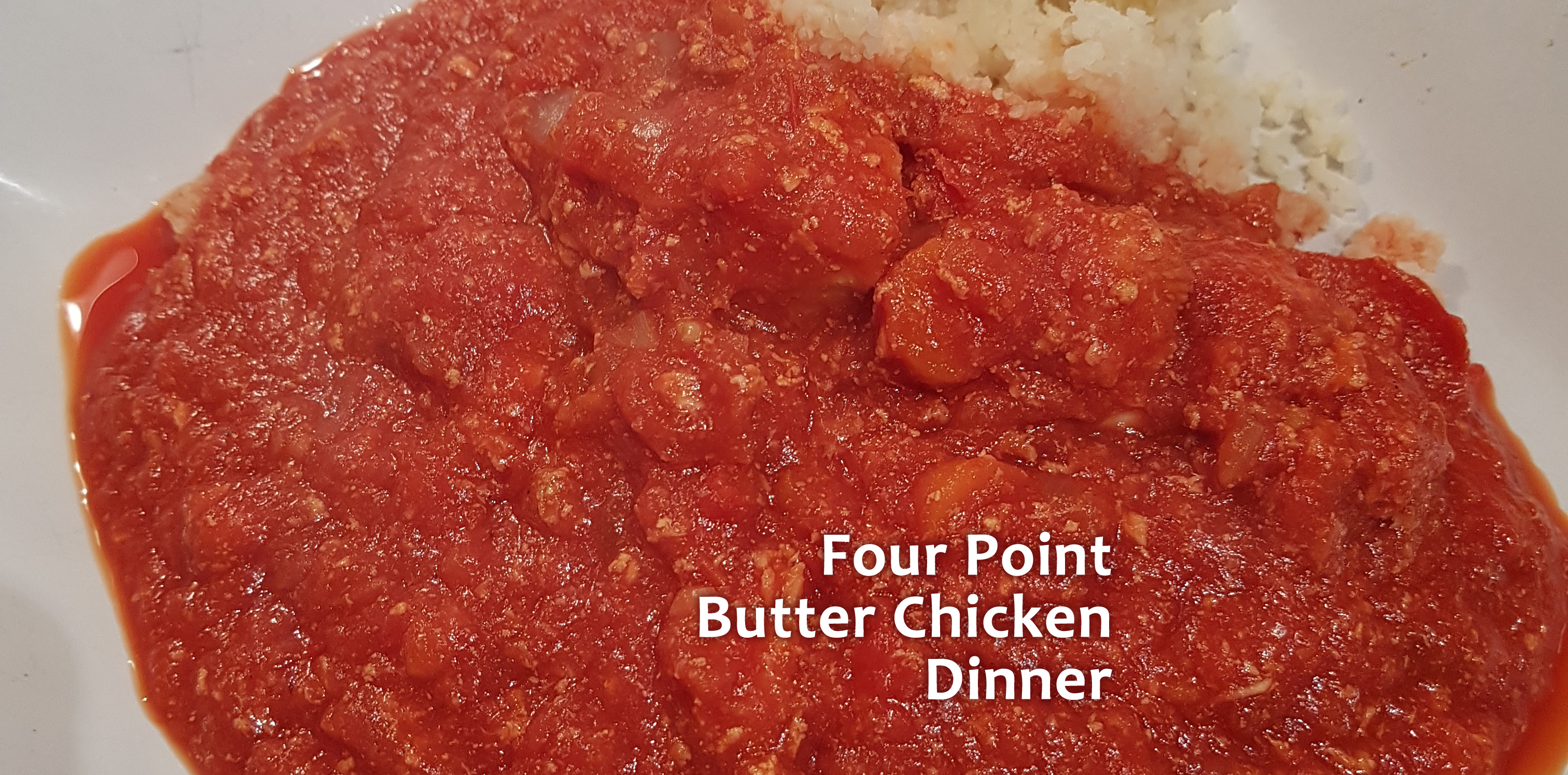 Four Point Butter Chicken Dinner